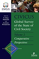 Civicus Global Survey of the State of Civil Society: Volume 2 Comparative Perspectives