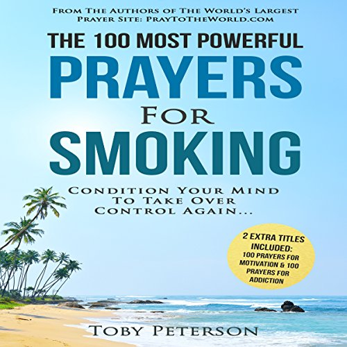 The 100 Most Powerful Prayers for Smoking cover art