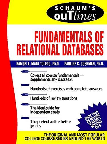 Schaum's Outline of Fundamentals of Relational Databases (Schaum's Outline Series) (English Edition)