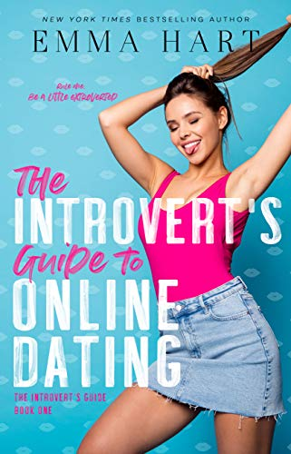 The Introvert's Guide to Online Dating by [Emma Hart]