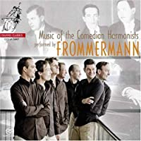 Music of the Comedian Harmonists by Frommermann (2008-02-12)