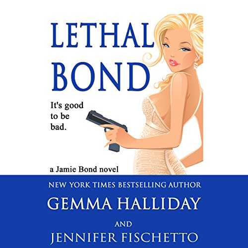 Lethal Bond cover art