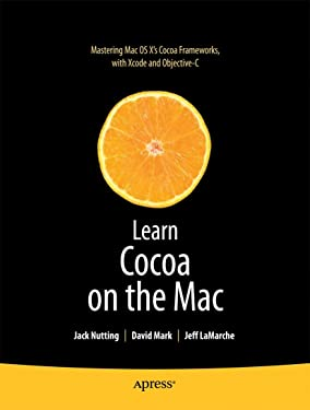 Learn Cocoa on the Mac (Learn Series) (Books for Professionals by Professionals)