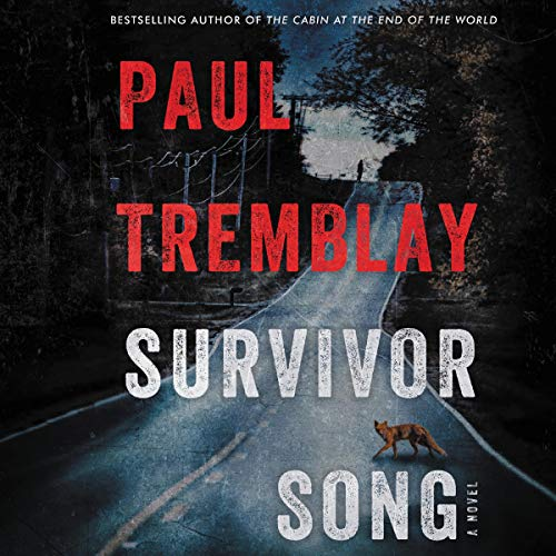 Survivor Song Audiobook By Paul Tremblay cover art