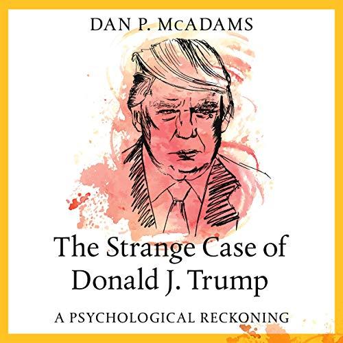 The Strange Case of Donald J. Trump cover art