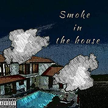 Smoke in the house