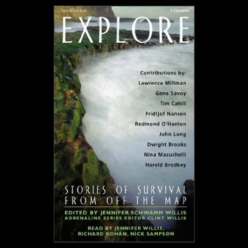Explore     Stories of Survival from Off the Map (Unabridged Selections)              By:                                                                                                                                 Lawrence Millman,                                                                                        Gene Savoy,                                                                                        Tim Cahill                               Narrated by:                                                                                                                                 Colleen Delany,                                                                                        Anne Flosnik                      Length: 5 hrs and 58 mins     24 ratings     Overall 2.9