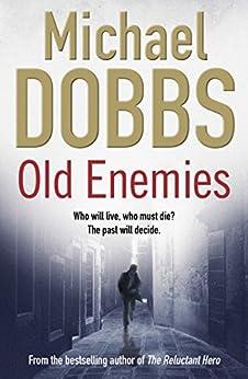 Old Enemies (Harry Jones Book 4) by [Michael Dobbs]