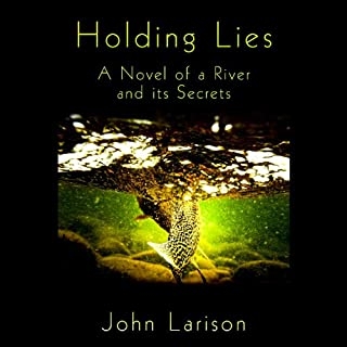 Holding Lies     A Novel              By:                                                                                                                                 John Larison                               Narrated by:                                                                                                                                 James Jenner                      Length: 9 hrs and 27 mins     8 ratings     Overall 4.5
