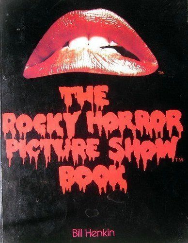 The Rocky Horror Picture Show Book.
