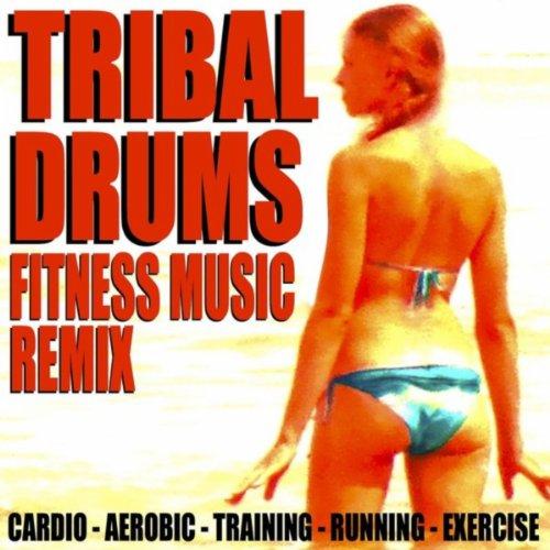 Tribal Drums Workout (African Mix) [125 Bpm]