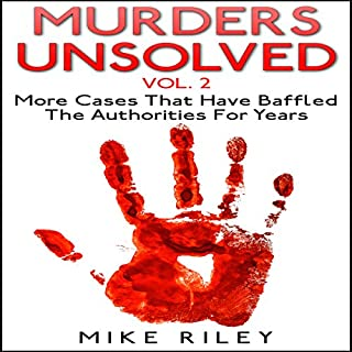 Murders Unsolved, Volume 2: More Cases That Have Baffled the Authorities for Years audiobook cover art