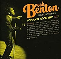 Vol. 2-Brook Benton the Songwriter-Rockin Good Wa