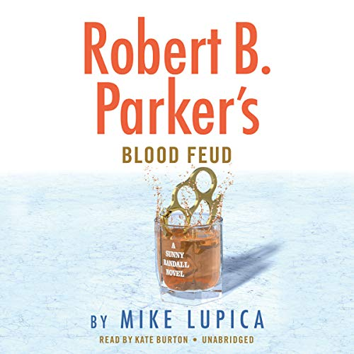 Robert B. Parker's Blood Feud audiobook cover art