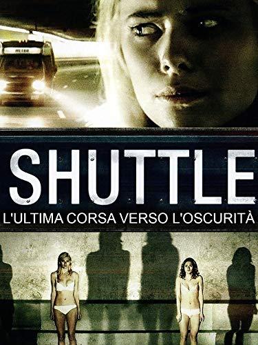 Shuttle - L'ultima Corsa Verso L'Oscurità