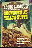 SHOWDOWN YELLOW BUTTE