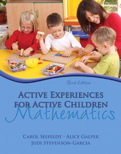 Active Experiences for Active Children: Mathematics (3rd...