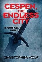 Cespen, the Endless City: The Powder Wars, Volume 1