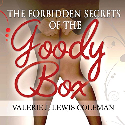 The Forbidden Secrets of the Goody Box audiobook cover art