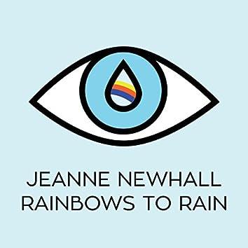 Rainbows to Rain