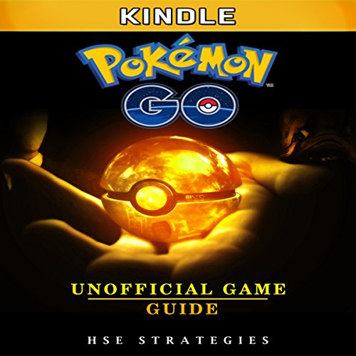 Pokemon Go Kindle Unofficial Game Guide audiobook cover art