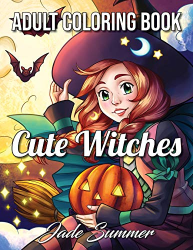 Cute Witches: An Adult Coloring Book with Magical Fantasy Girls, Adorable Gothic Scenes, and Spooky Halloween Fun (Cute Fantasy Coloring Books for Adults)