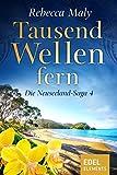 Tausend Wellen fern 4 (Neuseeland-Saga)