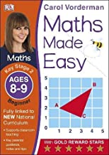 Maths Made Easy Ages 8-9 Key Stage 2 Beginnerages 8-9, Key Stage 2 Beginner (Carol Vorderman's Maths Made Easy)