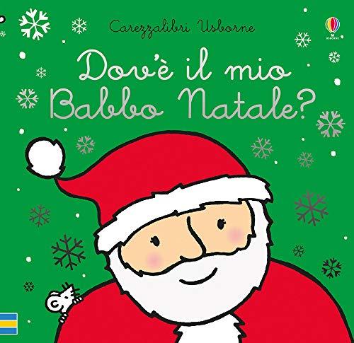 Dov'è il mio Babbo Natale? Ediz. a colori: Dov'e il mio Babbo Natale?