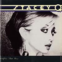 Nights Like This by Stacey Q (1989-06-19)