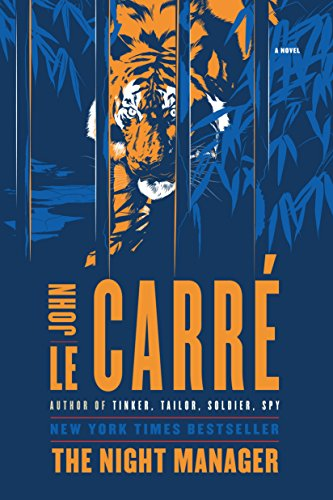 The Night Manager: A Novel by [John le Carré]