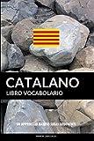 Libro Vocabolario Catalano: Un Approccio Basato sugli Argomenti