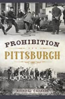 Prohibition Pittsburgh (Murder & Mayhem)
