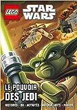 LEGO STAR WARS LIVRE ACTIVITES LE POUVOIR DES JEDI (Lego Star Wars - livres d'acti, 1)