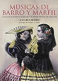 Músicas De barro y Marfil: La relación entre el folklore y el piano español del siglo XIX