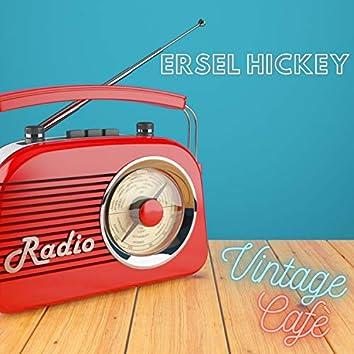 Ersel Hickey - Vintage Cafè