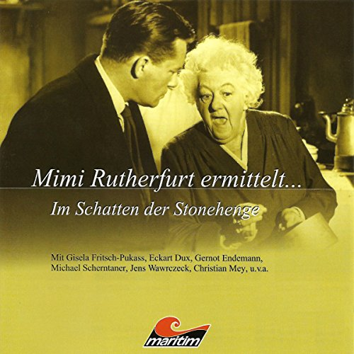 Im Schatten der Stonehenge     Mimi Rutherfurt ermittelt 4              By:                                                                                                                                 Gabriele Brinkmann                               Narrated by:                                                                                                                                 Gisela Fritsch,                                                                                        Eckart Dux,                                                                                        Michael Scherntaner,                   and others                 Length: 1 hr and 8 mins     Not rated yet     Overall 0.0