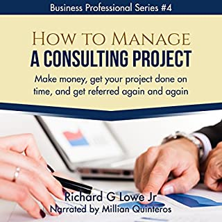 How to Manage a Consulting Project audiobook cover art
