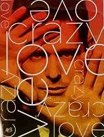 Crazy Love: Fan Edition