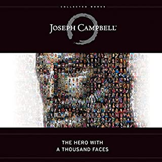 The Hero with a Thousand Faces                   By:                                                                                                                                 Joseph Campbell                               Narrated by:                                                                                                                                 Arthur Morey,                                                                                        John Lee,                                                                                        Susan Denaker                      Length: 14 hrs and 37 mins     188 ratings     Overall 4.1
