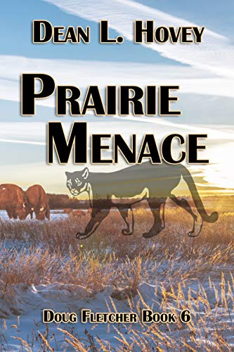 Prairie Menace (Doug Fletcher Book 6) by [Dean L.  Hovey]