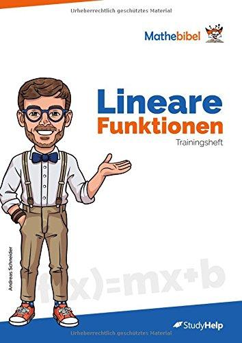 Lineare Funktionen Trainingsheft: Mathebibel und StudyHelp