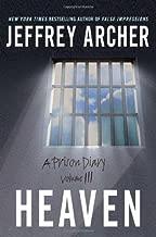 Heaven (Prison Diary) by Jeffrey Archer (2005-07-26)