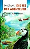 Abenteuer-Serie / Die See der Abenteuer - Enid Blyton