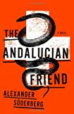 Image of The Andalucian Friend: A Novel