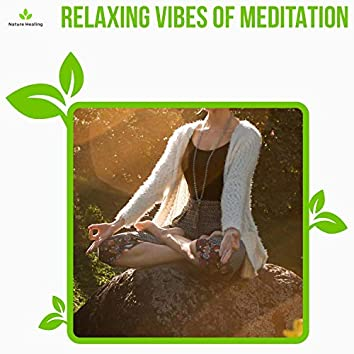 Relaxing Vibes Of Meditation