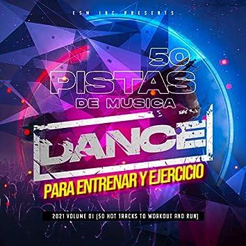 50 Pistas De Musica Dance Para Entrenar y Ejercicio 2021, Vol. 1