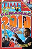 Time For Kids Almanac 2010 Editors of TIME For Kids Magazine
