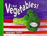 I Eat Vegetables!