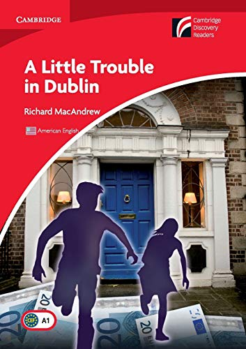 A Little Trouble in Dublin Level 1 Beginner/Elementary American English Edition (Cambridge Discovery Readers, Level 1)の詳細を見る